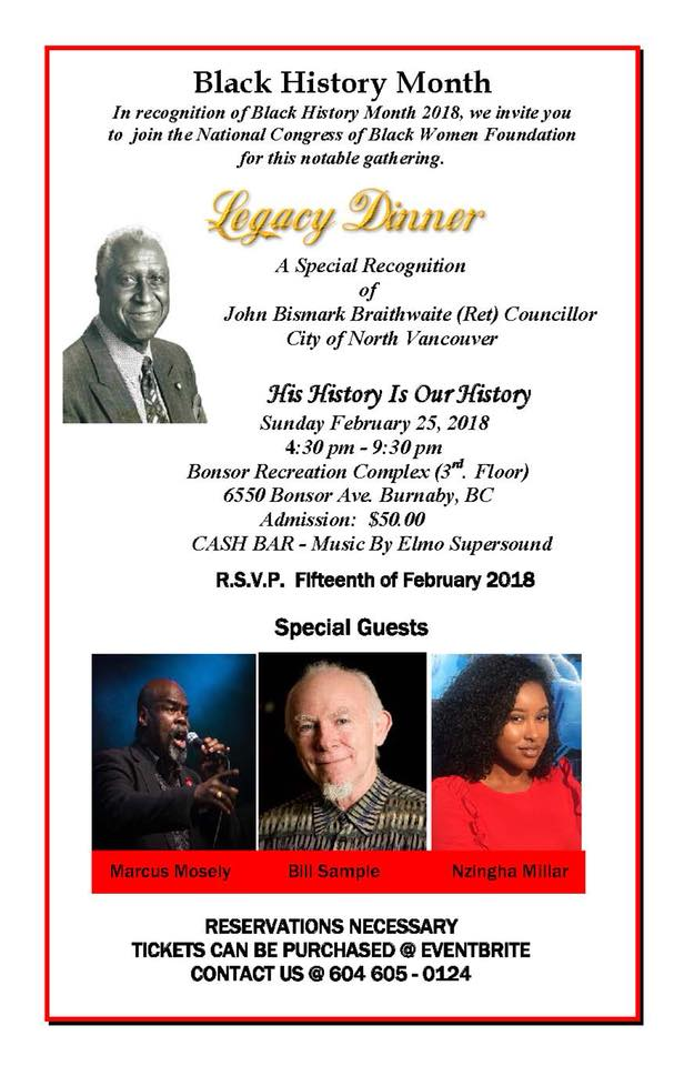 Community Event: CELEBRATING BLACK HISTORY 'PATHWAYS' A LEGACY DINNER – In Honour of: Ret. John B. Braithwaite by National Congress of Black Women Foundation – NCBWF – Feb 25, 2018 @ 4:30pm @ Bonsor Community Complex (Burnaby)