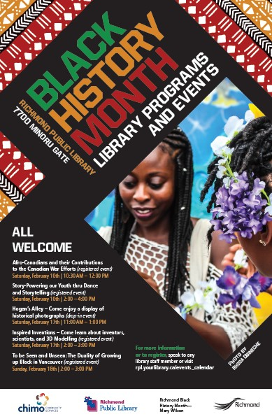 2018 Event:Community Events: Richmond Library Black History Month Programs and Events -Feb 10,17 and 18, 2018 @ Richmond Public Library-7700 Minoru Gate (Richmond)