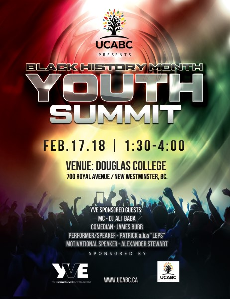 Youth Event: Black History Month Youth Summit presented by UCABC (Unity Centre Association for Black Cultures)-  February 17, 2018  @ 1:30pm-4:00pm @ Douglas College, 700 Royal Avenue (New Westminster)