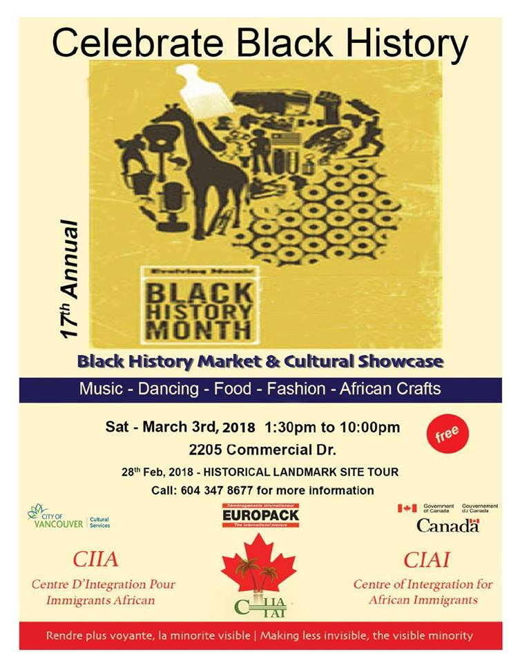 2018 Event:Community Event: Black History Market & Cultural Showcase – Music, Dancing, Food, Fashion, African Crafts Mar 3, 2018 @ 1:30pm-10:00pm @ 2205 Commercial Drive(Vancouver)