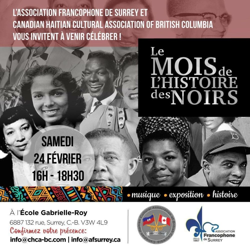 2018 Event:Le Mois de L'histoire des Noirs hosted by L'Association Francophone de Surrey et Canadian Haitian Cultural Association of British Columbia- Feb 24, 2018 @ 4pm @ L'Ecole Gabrielle-Roy (Surrey)