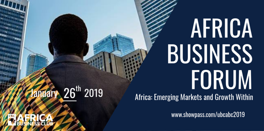 2019 Event -Community Event: UBC Africa Business Forum 2019 – January 26, 2019 @ 9-5pm @ The Nest, UBC, 6133 University Boulevard (Vancouver)
