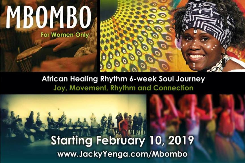 2019 Event -Workshop: Mbombo ~ African Healing Rhythms Journey for Women –  Sunday, February 10 and 17, March 3 and 10, 17, and 24 2019 (six Sundays) @ 6:30pm @ Bridge & Enrich Lives Society 718 E 20th Ave (Vancouver))