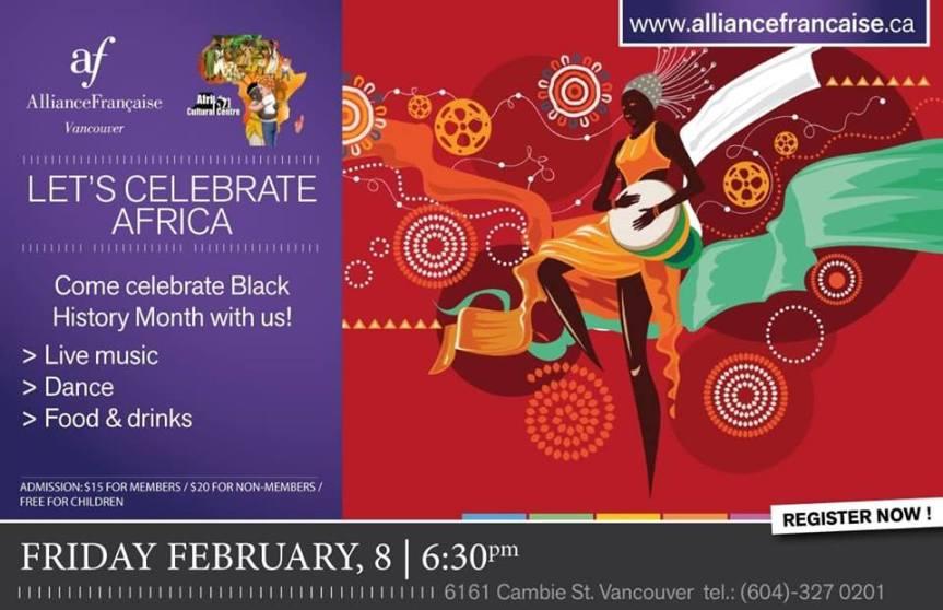 2019 Event -Community Event: Let's Celebrate Africa 2019- Feb 8, 2019 @ 7pm @ Alliance Française de Vancouver 6161 Cambie St(Vancouver)