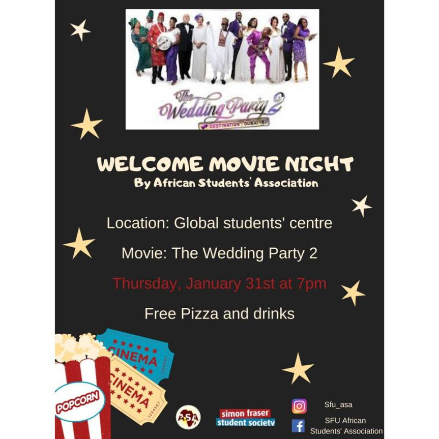 2019 Event -Community Event: Welcome Movie Night Hosted by SFU African Students' Association- Jan 31, 2019 @ 7:00pm @ Global Student Centre, SFU, Room AQ2013 (Burnaby)