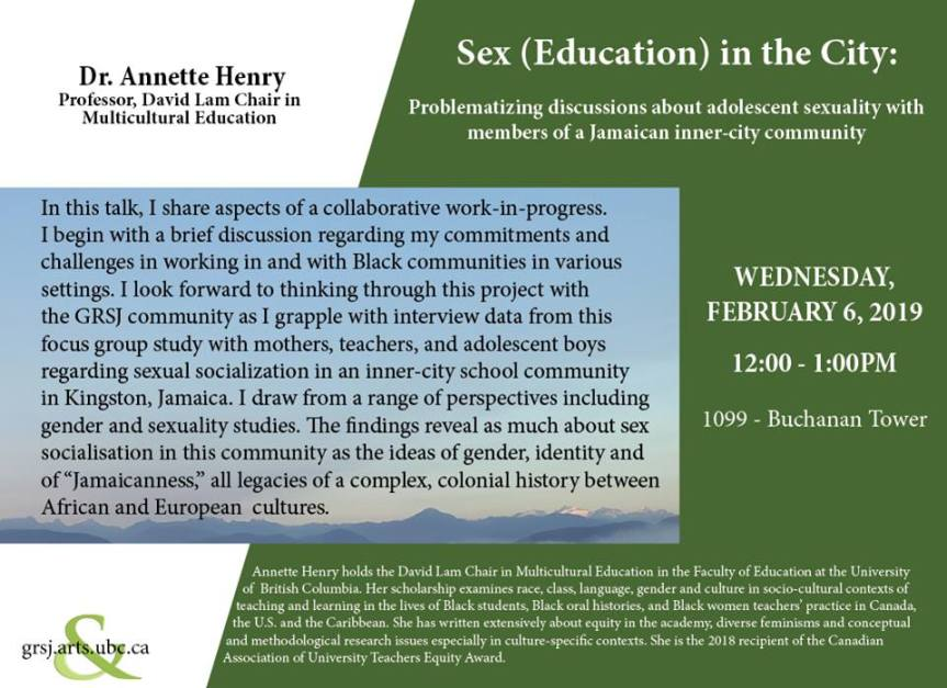 2019 Event -Discussion: Dr. Annette Henry: Sex (Education) in the City – February 6, 2019 @ 12:00pm @ 1099 Buchanan Tower, 1873 East Mall, UBC (Vancouver)