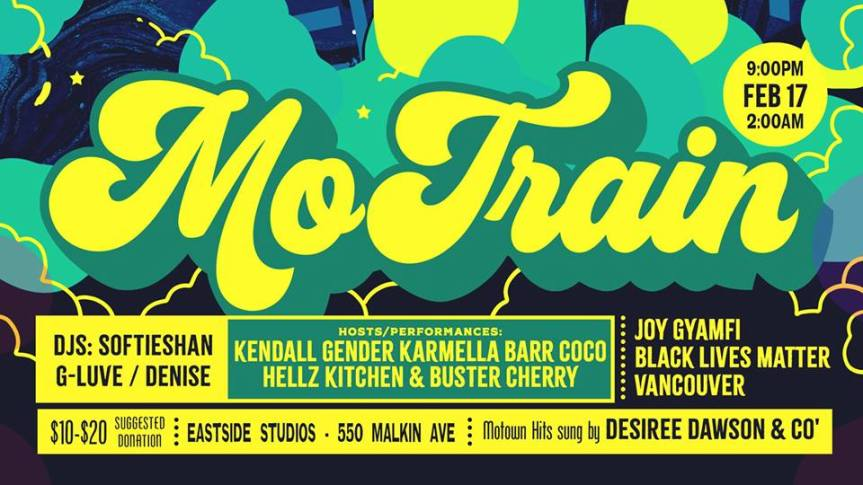 Community Event: MoTrain MOTOWN meets SOUL TRAIN meets VOGUE BALL!!!! ~ A Black History Month Event ~-February 17, 2019  @ 9:00pm @ Warehouse at Eastside Studios, 550 Malkin Avenue (Vancouver)