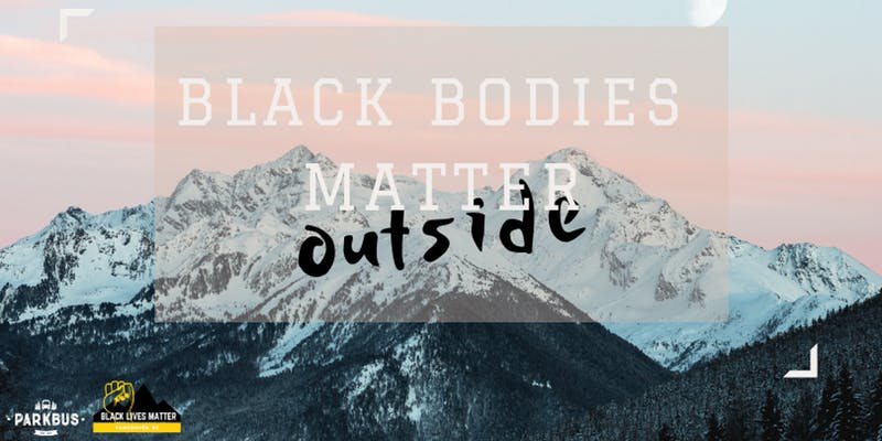 Community Event: Black Bodies Matter (Outside) -February 17, 2019  @ 9:00am @ Dog Mountain (NorthVancouver)