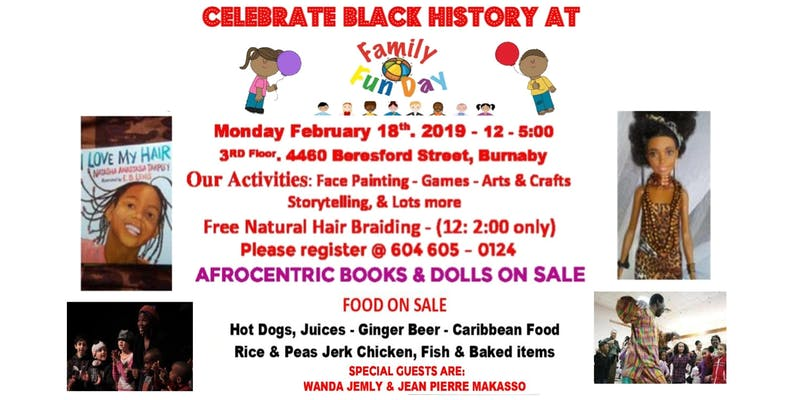 2019 Event -Community Event: National Congress of Black Women Foundation Family Fun Day-  February 18, 2019 @ 12pm-5pm@ 3rd Floor; 4460 Beresford Street (Burnaby)