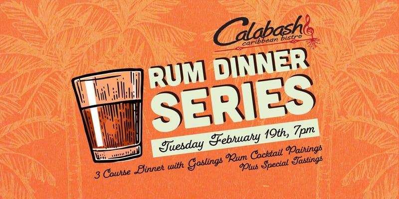 2019 Event -Restaurant: Calabash Rum Dinner Series -February 19, 2019  @ 7:00pm @ Calabash Bistro, 428 Carrall Street(Vancouver)