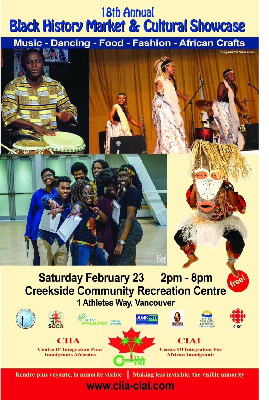 2019 Event -Community Event: 18th Annual Black History Market & Cultural Showcase – February 23, 2019 @ 2:00pm @ Creekside Community Recreation Centre, 1 Athletes Way (Vancouver)