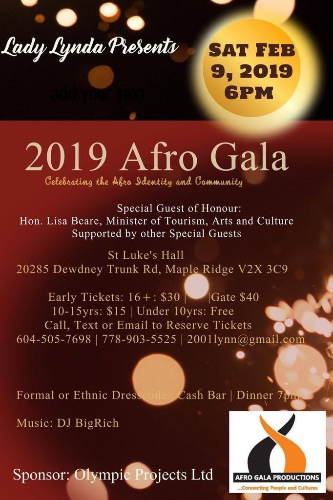 2019 Event -Community Event:  2019 Afro Gala–  February 9, 2019 @ 6:00pm @ St. Luke's Hall, 2028 Dewdney Trunk Road, (Maple Ridge)