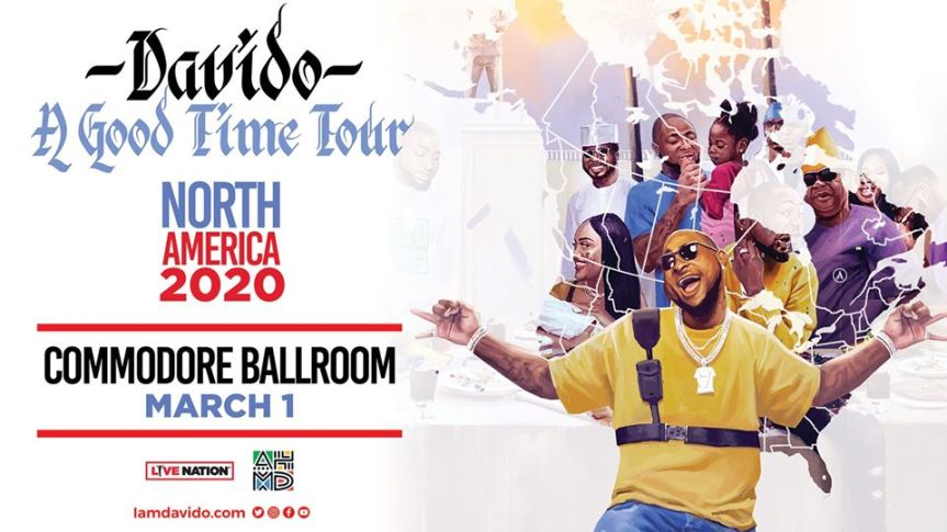 Performance:  Davido – A Good Time Tour @ March 1, 2020 @ 8:00pm @  Commodore Ballroom,868 Granville Street (Vancouver)