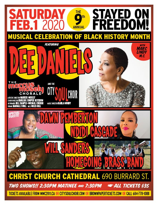 Community Event: 9th Annual Stayed on Freedom: A MUSICAL CELEBRATION OF BLACK HISTORY MONTH!- Feb 1, 2020 @ Two shows: 2:30 pm and 7:30pm @ Christ Church Cathedral, 690 Burrard Street(Vancouver)