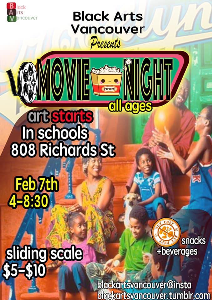 Community Event: BLACK ARTS VANCOUVER PRESENTS: Movie Night- February 7, 2020 | 4 – 8:30 pm @  808 Richards Street(Vancouver)