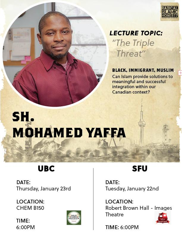 Community Event:  Sheikh Mohamed Yaffa – January 23rd @ 6:00PM @ UBC (CHEM B150) Vancouver Campus 2329 West Mall (Vancouver)