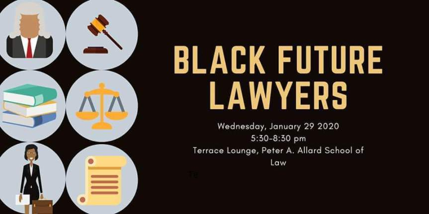 Community Event: Black Future Lawyers: Panel and Reception  January 29, 2020 @ 5:30pm-8:30pm @  Peter A. Allard School of Law Allard Hall, 1822 East Mall (Vancouver)