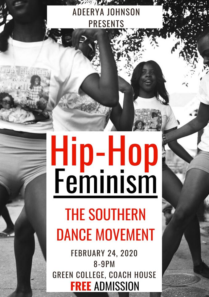 Community Event:  Hip Hop Feminism- February 24, 2020 @ 8:00PM @ Green College, Coach House, 6201 Cecil Green Park Rd(Vancouver)