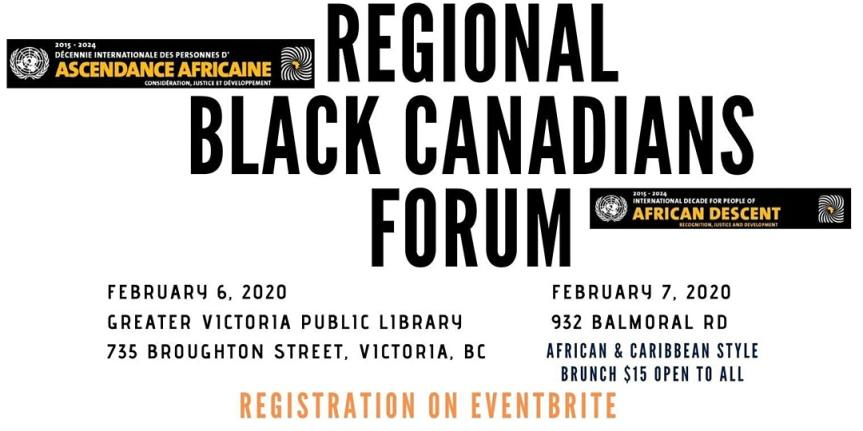 Community Event: Regional Black Canadians Forum @ February 6-7, 2020 @ Victoria, BC (Victoria)