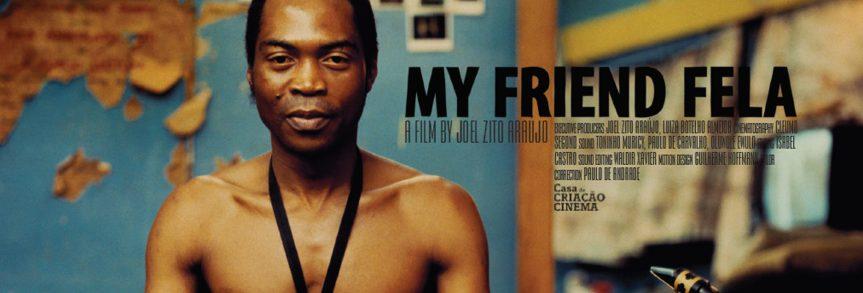 Film Screening:  My Friend Fela – Feb 17, 2020 @ 8:10pm @ VanCity Theatre(Vancouver)