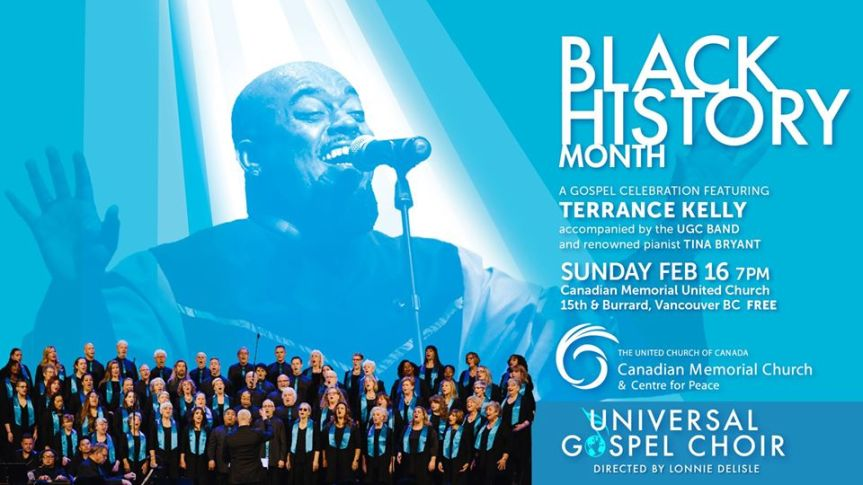 Community Event: Black History Month: A Gospel Celebration @ February 16, 2020 @ 7:00pm-9:30pm @ Canadian Memorial United Church West 15th Avenue at Burrard Street(Vancouver)
