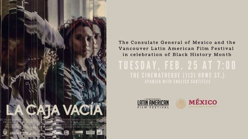 Community Event: The Empty Box, Black History Month hosted by Vancouver Latin American Film Festival- February 25, 2020 @ 7:00pm @ The Cinematheque 1131 Howe Street, Vancouver, BC (Vancouver)