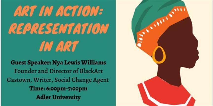 Community Event: Art in Action: Representation in Art by Adler Student Association (ASA): Social Justice Committee – February 27, 2020 @ 6:00pm @ Adler University, 520 Seymour Street, Vancouver, BC V6B 3J5 (Vancouver)
