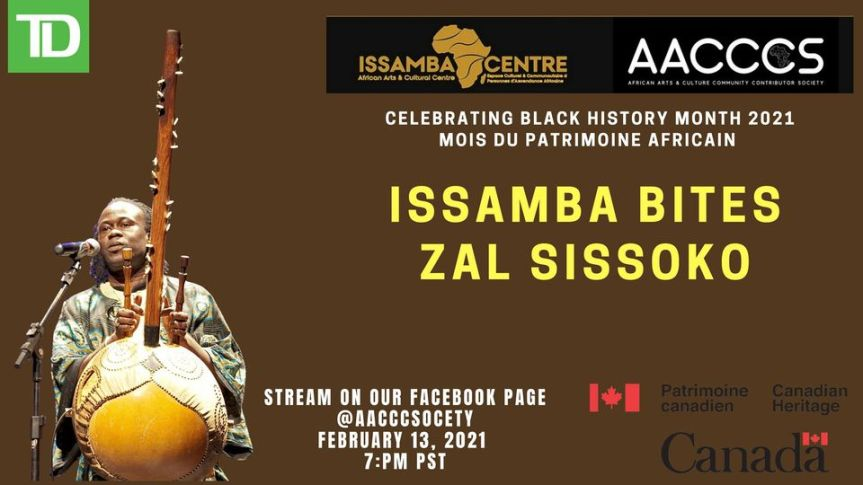 Virtual Event (Performance):  ISSAMBA BITES – Zal Sissoko– February 13, 2021 @ 7:00pm – [AfriCa-Fest Canada, Issamba – Your Ultimate Journey Through the Depths of African Rhythms and 2 others]